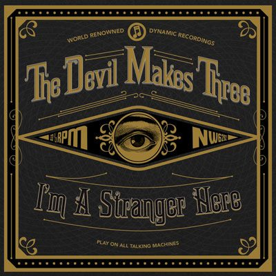 The Devil Makes Three Announces New Album Redemption & Ruin For August 2016 Release