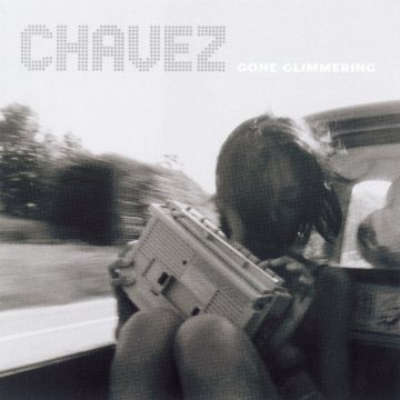 Chavez - Gone Glimmering/Ride The Fader (Reissues)
