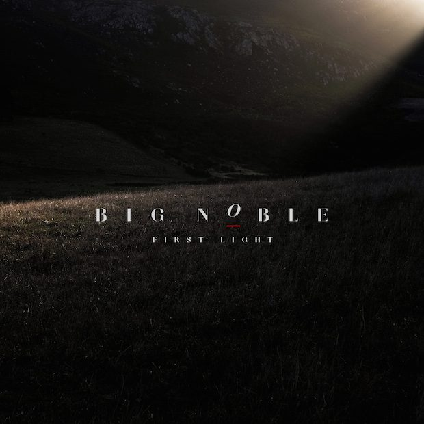 Big Noble – First Light