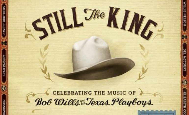 Ray Benson & Asleep at the Wheel – Still the King: Celebrating the Music of Bob Wills and His Texas Playboys