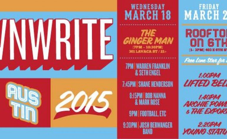 Downwrite Does Austin SXSW 2015 Parties Announced