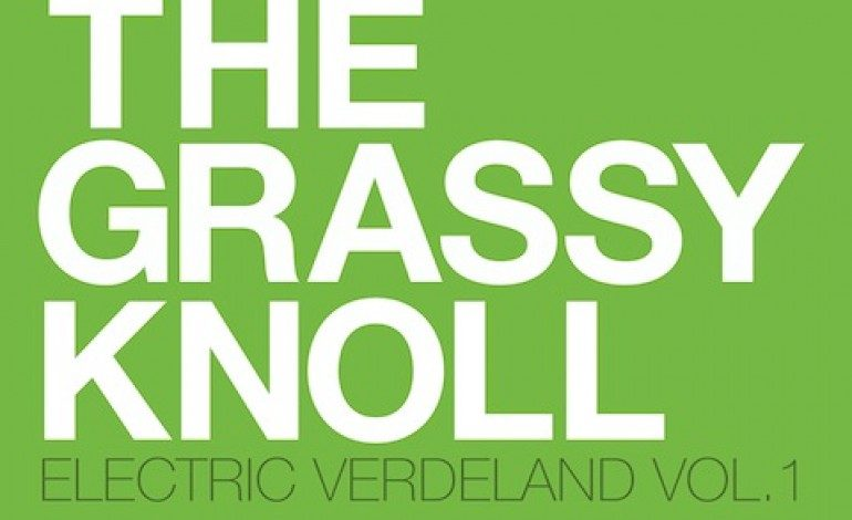 The Grassy Knoll – Electric Verdeland Vol. 1