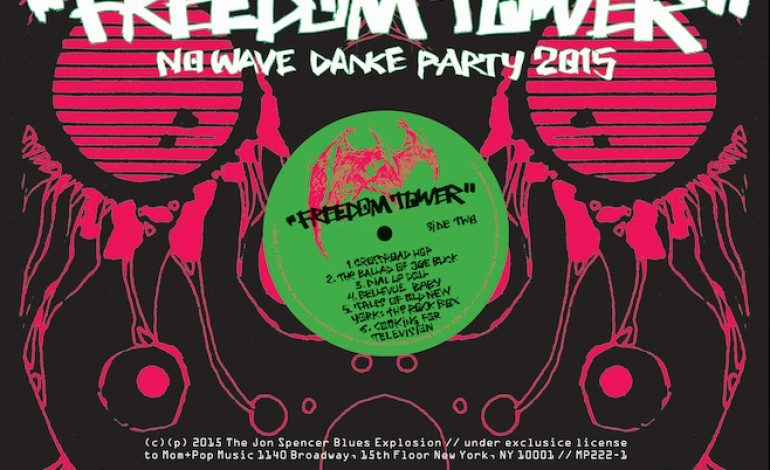 The Jon Spencer Blues Explosion – Freedom Tower – No Wave Dance Party 2015