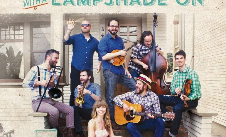 Dustbowl Revival – With A Lampshade On