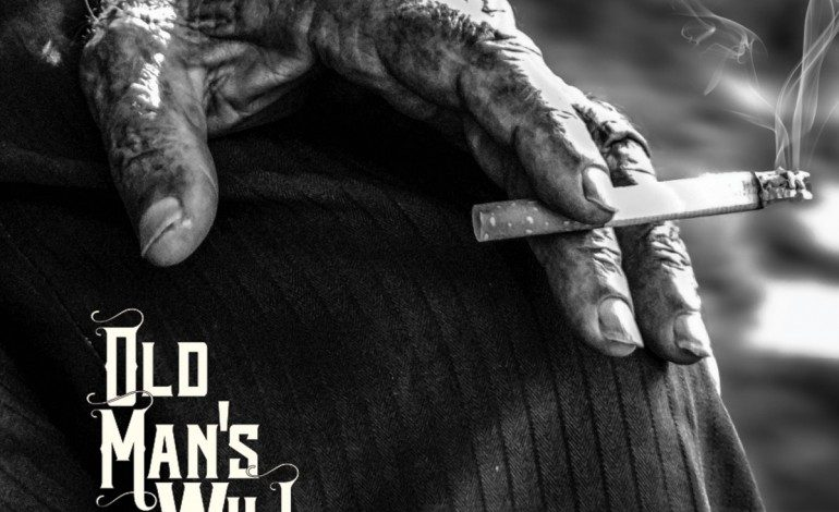 Old Man's Will – Hard Times – Troubled Man