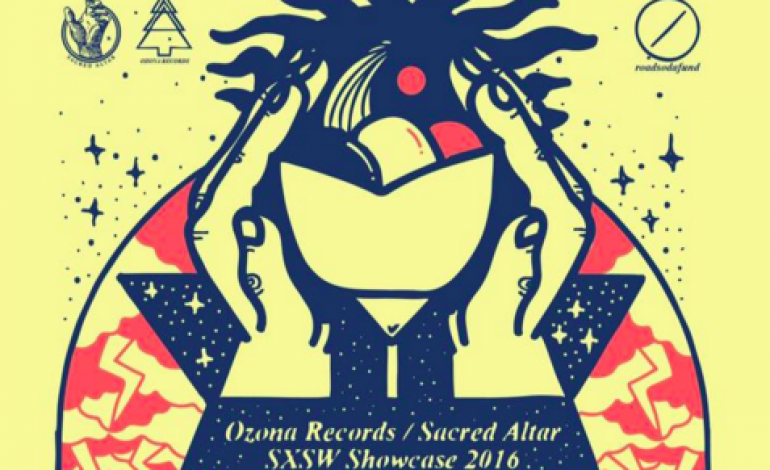 Ozona Records & Sacred Altar SXSW 2016 Day Party Announced