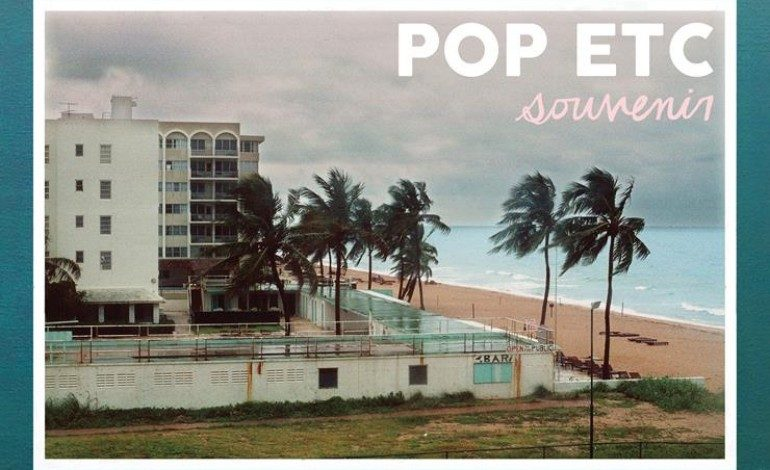 Pop ETC – Souvenir