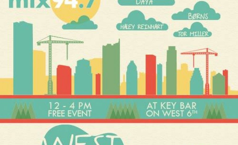 Mix 94.7 West of the Fest SXSW 2016 Day Party Announced ft. DNCE
