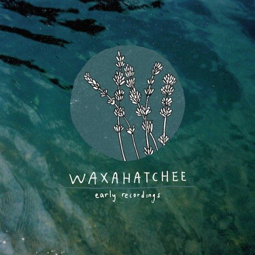 573_waxahatchee_earlyrecordings_2500px