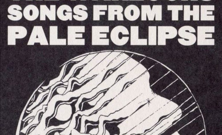 The Warlocks – Songs from the Pale Eclipse