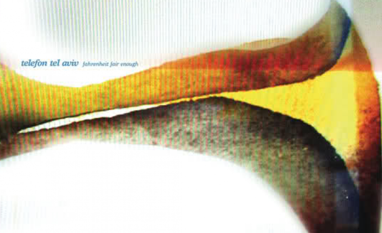 Telefon Tel Aviv – Fahrenheit Fair Enough