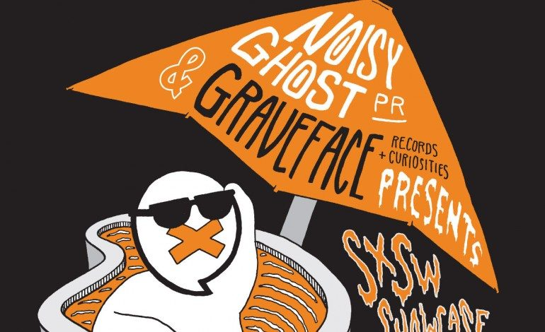 Noisy Ghost & Graveface Records SXSW 2017 Showcase Announced