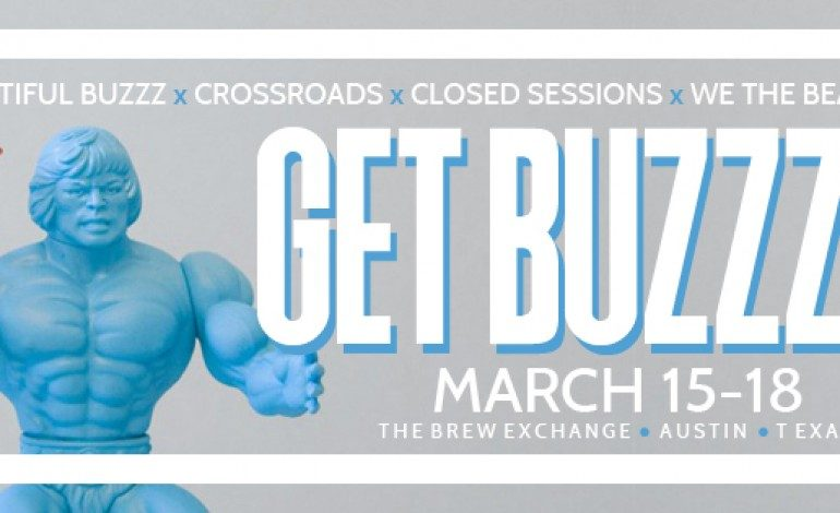 Beautiful Buzzz Presents Get Buzzzed SXSW 2017 Day Parties Announced