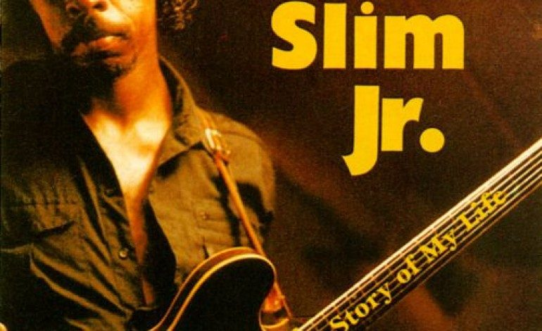 Guitar Slim Jr. – The Story of My Life