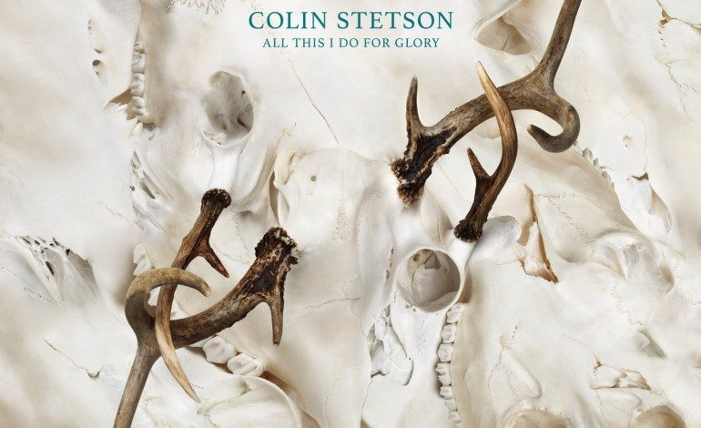 Colin Stetson – All This I Do For Glory