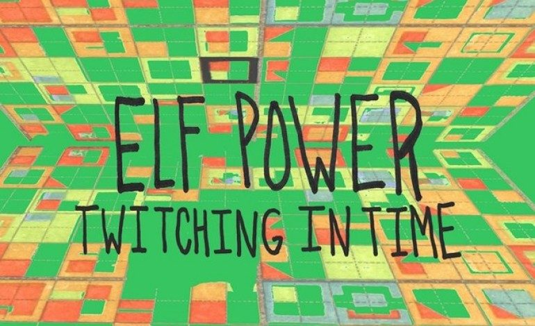 Elf Power – Twitching In Time