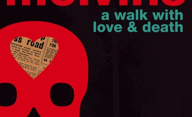 Melvins – A Walk with Love and Death
