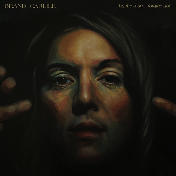 Every Time I Hear That Song Brandi Carlile: Brandi Carlile Announces New Album By The Way, I Forgive