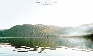 Whitney - Light Upon The Lake Demo Recordings