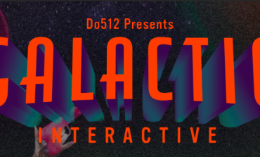 Do512's Galactic Interactive SXSW 2018 Party Announced ft. Great Good Fine OK
