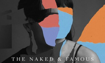 The Naked and Famous - A Still Heart