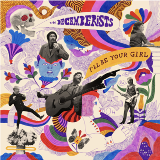 The Decemberists - I'll Be Your Girl