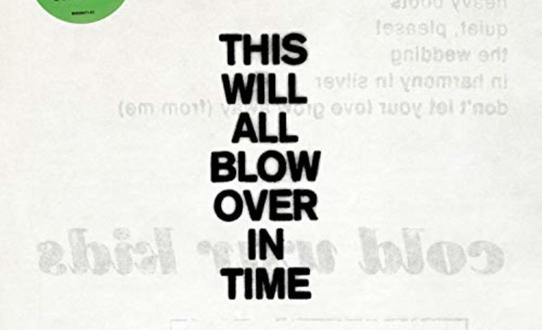 Cold War Kids – This Will All Blow Over In Time