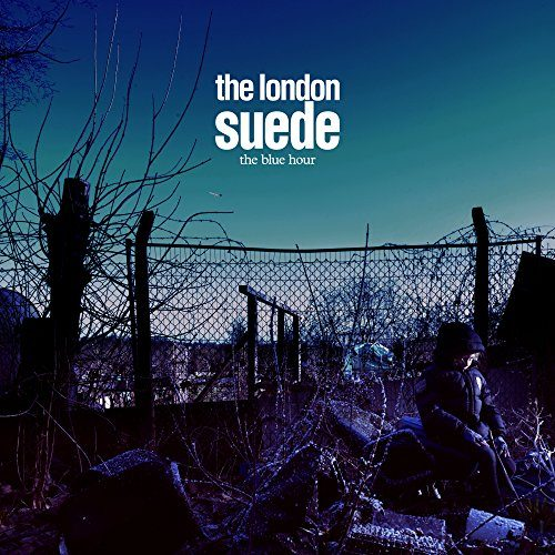 The London Suede - The Blue Hour
