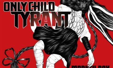 Only Child Tyrant - Time to Run