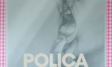Album Review: Poliça - When We Stay Alive