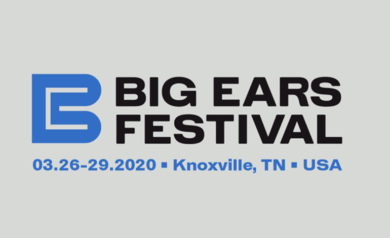 Big Ears Music Festival 2020 Cancelled Due To Coronavirus Concerns