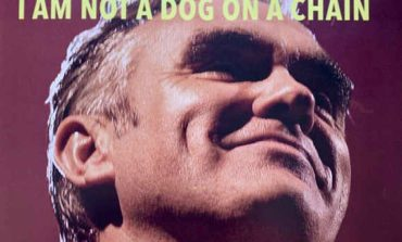 Album Review: Morrissey - I Am Not a Dog on a Chain
