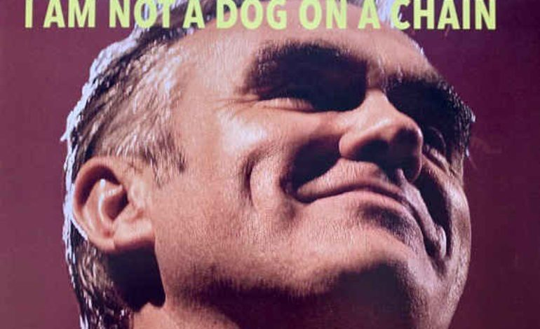Album Review: Morrissey – I Am Not a Dog on a Chain
