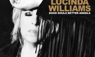 Album Review: Lucinda Williams - Good Souls Better Angels