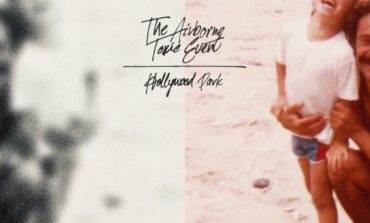 Album Review: The Airborne Toxic Event - Hollywood Park