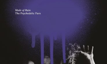 Album Review: The Psychedelic Furs - Made of Rain