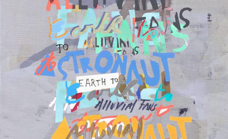 Album Review: Alluvial Fans – Earth to Astronaut