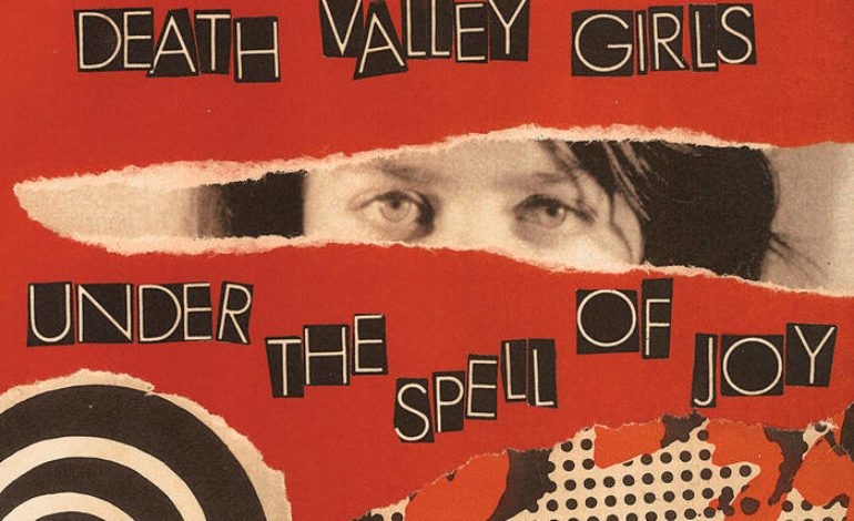 Album Review: Death Valley Girls – Under the Spell of Joy