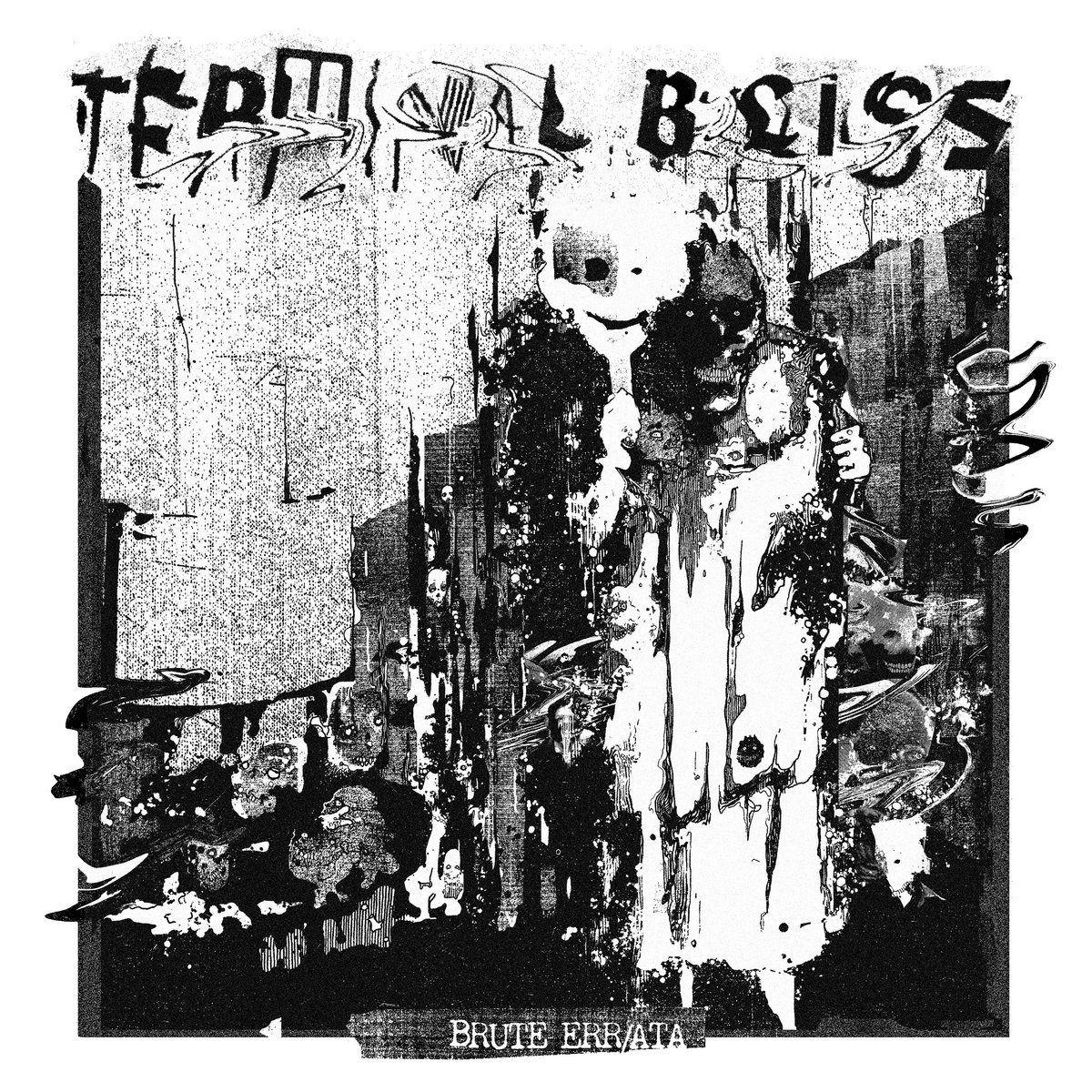 Album Review: Terminal Bliss - Brute Err/ata