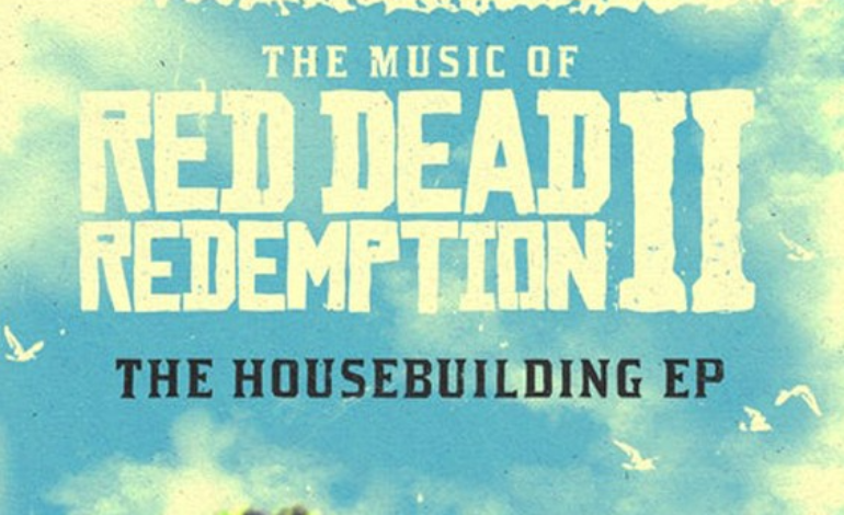 Five Previously Unreleased Songs Included on February 2021 Release of Red Dead Redemption 2 – The Music of Red Dead Redemption 2: The Housebuilding EP