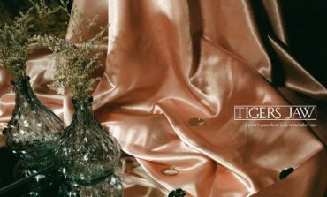 Album Review: Tigers Jaw - I Won't Care How You Remember Me