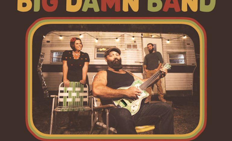 Album Review: The Reverend Peyton's Big Damn Band – Dance Songs for Hard Times