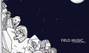 Album Review: Field Music - Flat White Moon