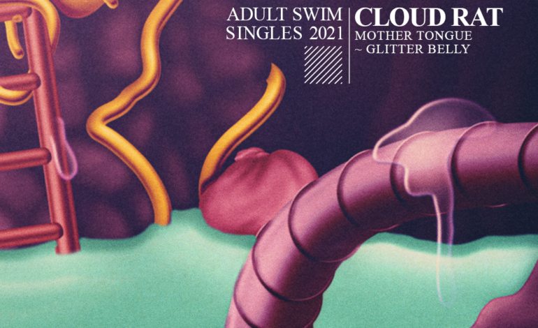 """Cloud Rat Returns With Wicked New Single """"Mother Tongue ~ Glitter Belly"""""""