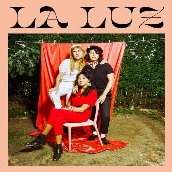 """La Luz Shares Psyched-Out Surf Pop Song """"In The Country"""" and Announces Winter 2021 Tour Dates"""