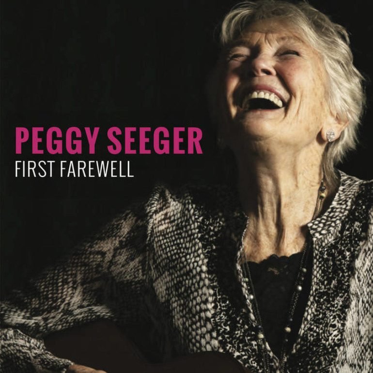 Album Review: Peggy Seeger – First Farewell